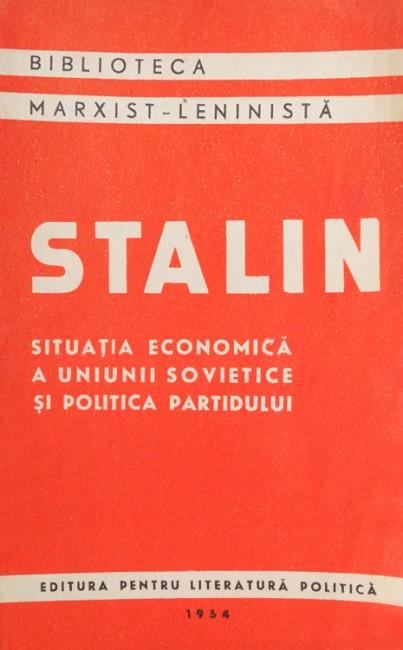 Situatia economica a Uniunii Sovietice si politica partidului - I.V. Stalin
