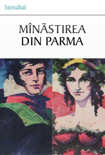 Manastirea din Parma (2 vol.) - Stendhal
