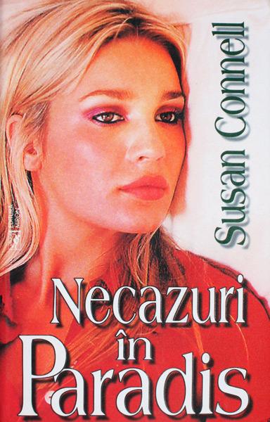 Necazuri in Paradis - Susan Connell