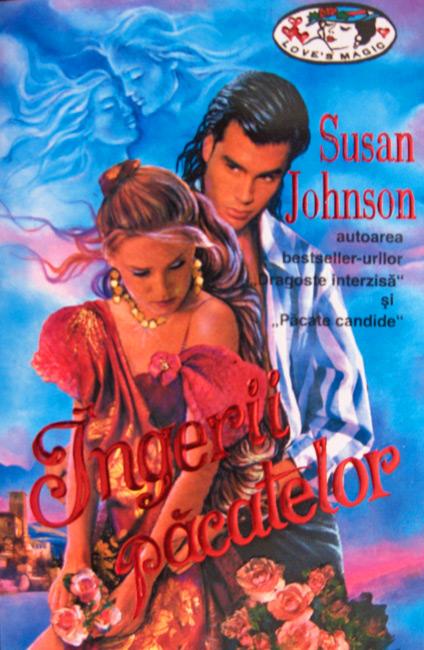 Ingerii pacatelor - Susan Johnson