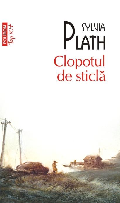 Clopotul de sticla - Sylvia Plath