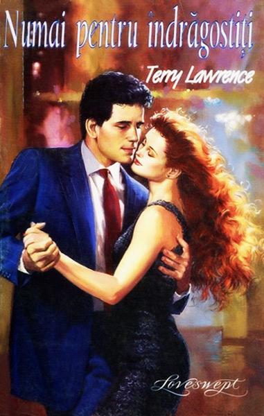 Numai pentru indragostiti - Terry Lawrence