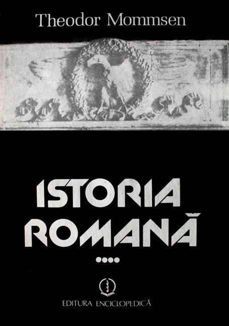 Istoria romana (4 vol.) - Theodor Mommsen