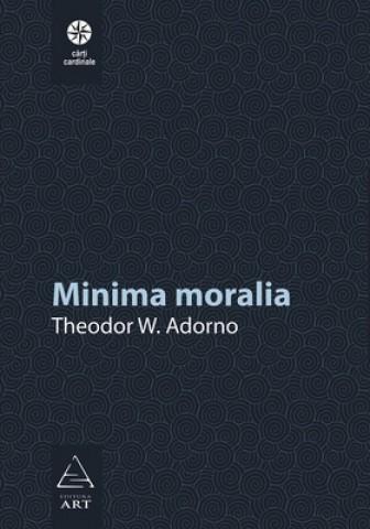 Minima moralia - Theodor W. Adorno