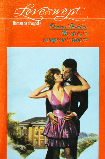 Tovarasie compromitatoare - Theresa Gladden