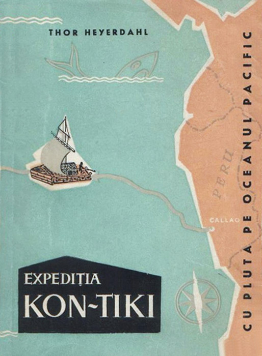 Expeditia Kon-Tiki. Cu pluta pe oceanul Pacific - Thor Heyerdahl
