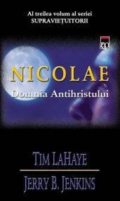 Nicolae. Domnia Antihristului - Tim LaHaye