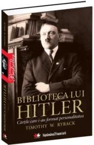 Biblioteca lui Hitler - Timothy Ryback