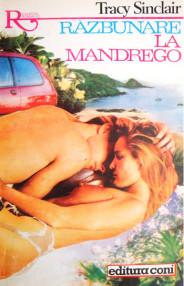 Razbunare la Mandrego - Tracy Sinclair