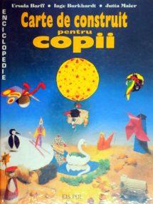 Carte de construit pentru copii - Ursula Barff