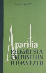 Aparitia religiei si a credintei in Dumnezeu - V.I. Prokofiev