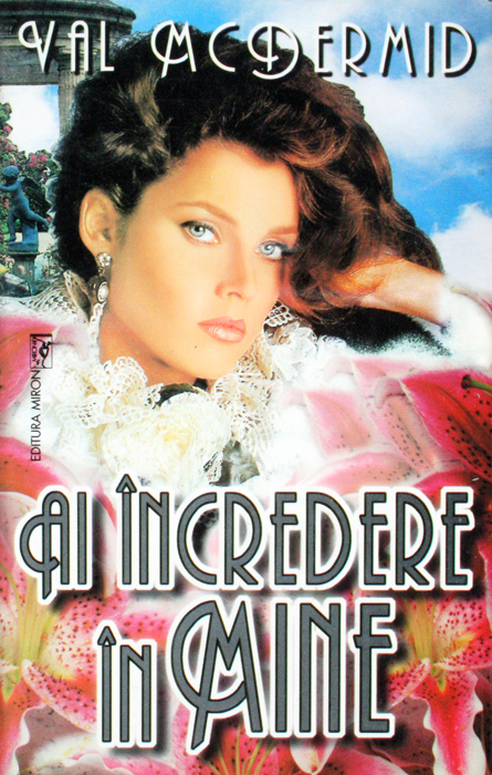 Ai incredere in mine - Val McDermid