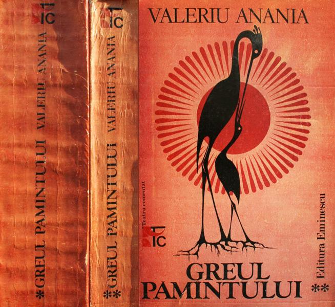 Greul Pamantului (2 vol.) - Valeriu Anania