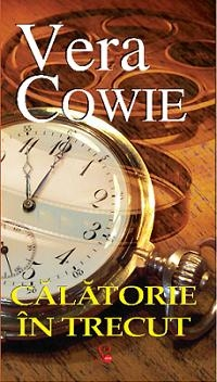 Calatorie in trecut - Vera Cowie