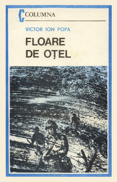 Floare de otel - Victor Ion Popa