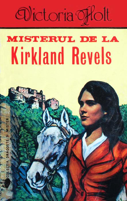 Misterul de la Kirkland Revels - Victoria Holt