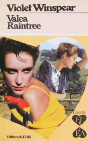 Valea Raintree - Violet Winspear