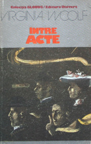 Intre acte - Virginia Woolf