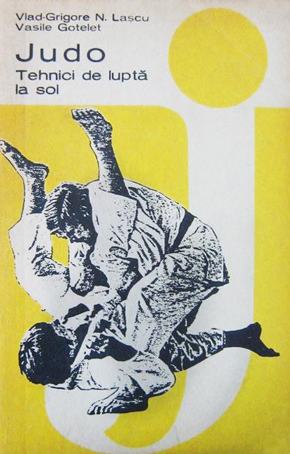 Judo. Tehnici de lupta la sol - Vlad-Grigore Lascu