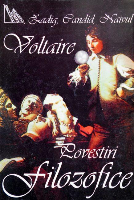 Povestiri filozofice (Zadig / Candid / Naivul) - Voltaire