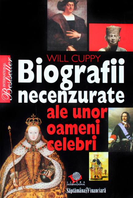 Biografii necenzurate ale unor oameni celebri - Will Cuppy