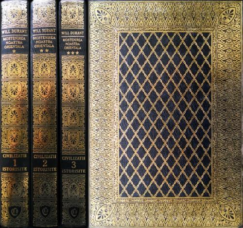Will Durant - Mostenirea noastra orientala (3 volume)