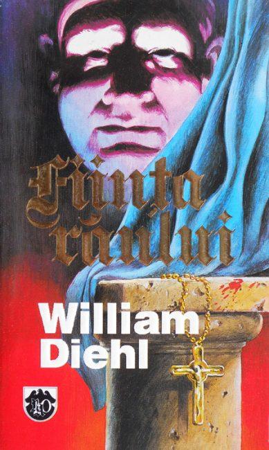 Fiinta raului - William Diehl