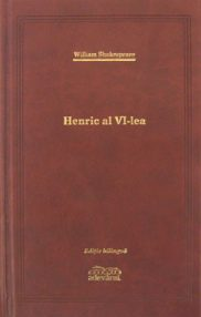Henric al VI-lea (editie de lux) - William Shakespeare
