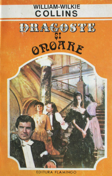 Dragoste si onoare - William-Wilkie Collins