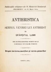 Antihristica. Semnul venirei lui Antihrist si sfarsitul lumii -