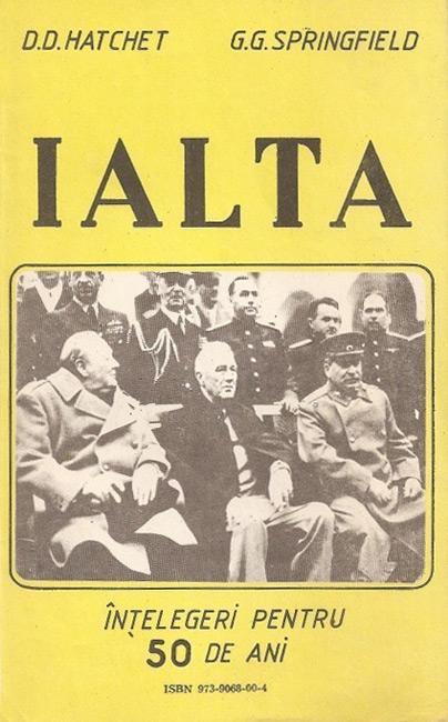 Ialta: intelegeri pentru 50 de ani - D.D. Hatchet