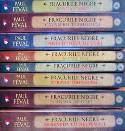 Paul Feval - colectia completa Fracurile Negre, 8 volume