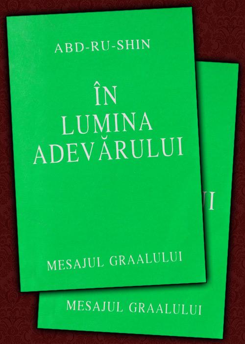 In lumina Adevarului (2 vol.) - Abd-Ru-Shin