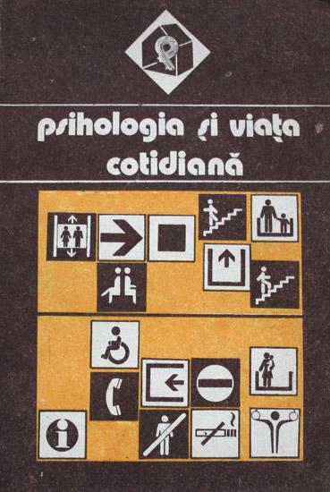 Psihologia si viata cotidiana - Academia de Ştiinţe Sociale