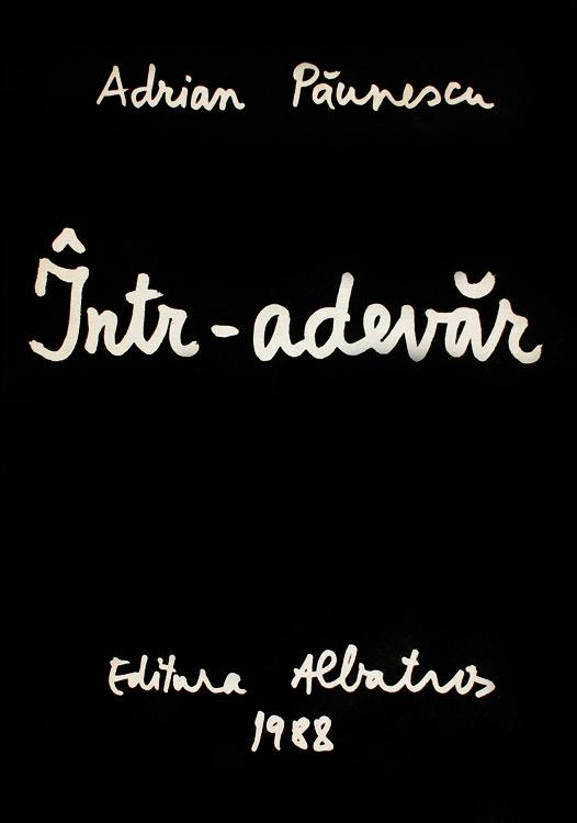 Intr-adevar - Adrian Paunescu