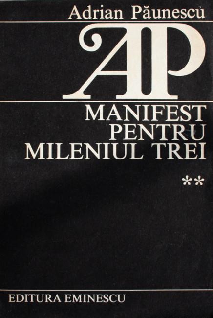 Manifest pentru mileniul trei - Adrian Paunescu