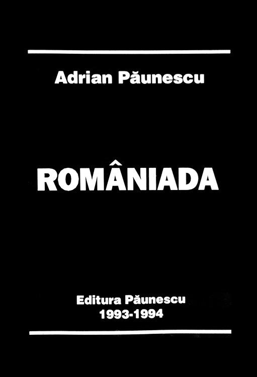 Romaniada (editia princeps) - Adrian Paunescu