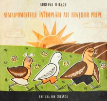 Nemaipomenitele intamplari ale fratilor Prepe - Adriana Iliescu