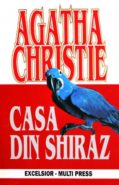 Casa din Shiraz - Agatha Christie