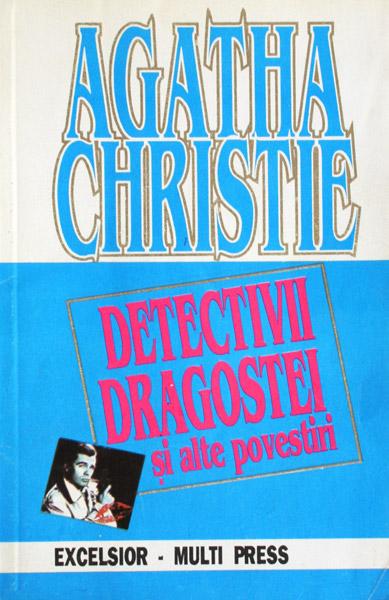 Detectivii dragostei si alte povestiri - Agatha Christie