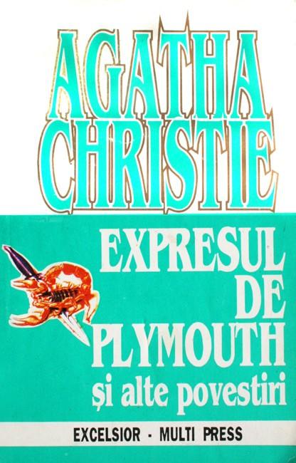 Expresul de Plymouth si alte povestiri - Agatha Christie