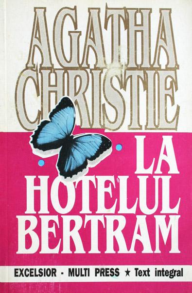 La hotelul Bertram - Agatha Christie