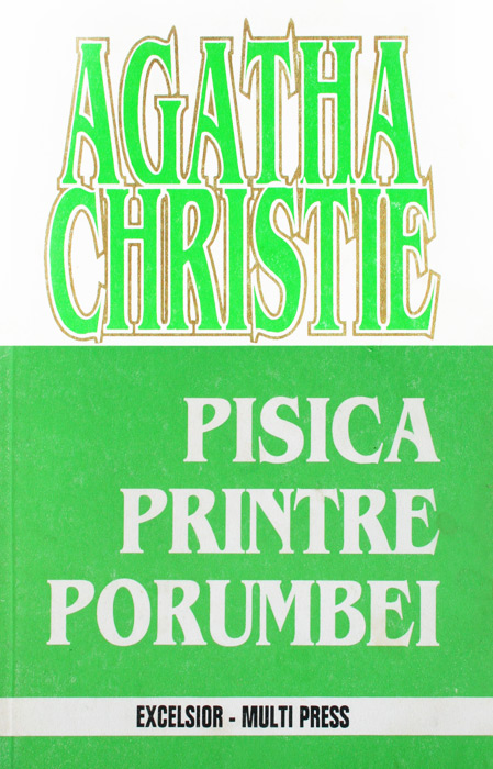 Pisica printre porumbei - Agatha Christie