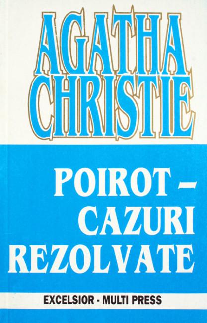 Poirot - cazuri rezolvate - Agatha Christie