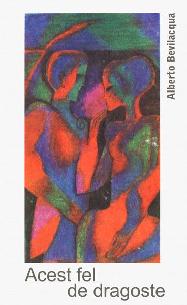 Acest fel de dragoste - Alberto Bevilacqua