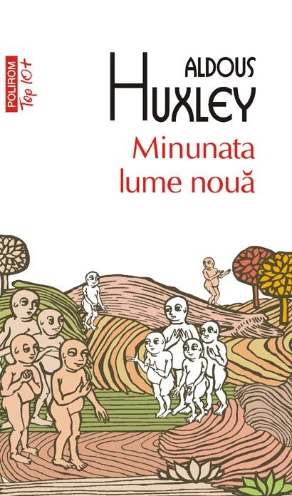 Minunata lume noua - Aldous Huxley