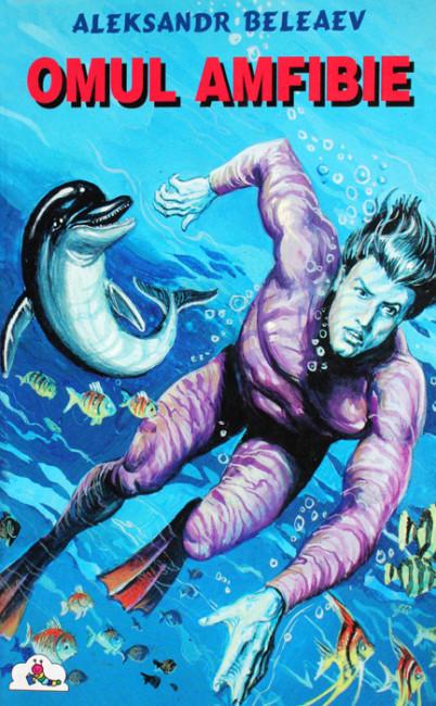 Omul amfibie - Aleksandr Beleaev