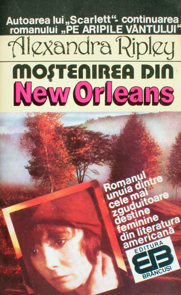 Mostenirea din New Orleans - Alexandra Ripley