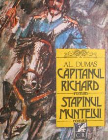 Capitanul Richard. Stapanul muntelui - Alexandre Dumas