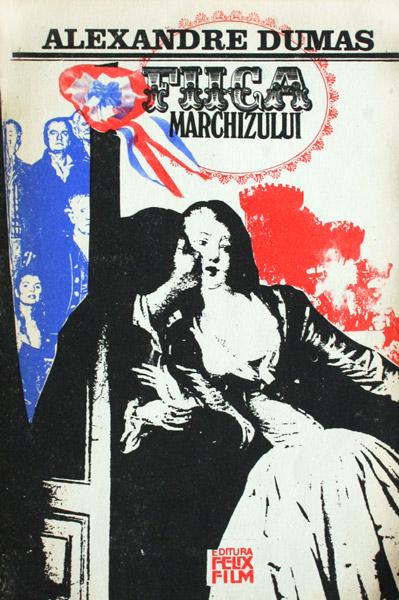 Fiica marchizului - Alexandre Dumas